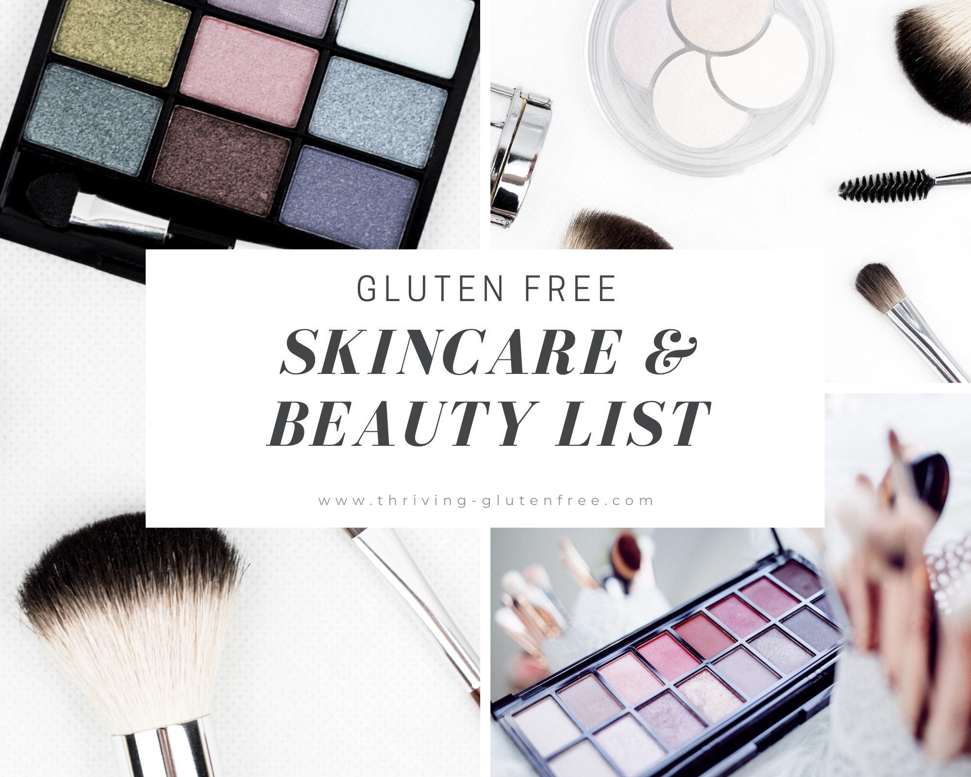 Gluten Free Skincare Beauty Products